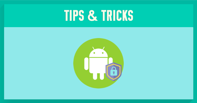Top 7 Android Privacy & Security Apps