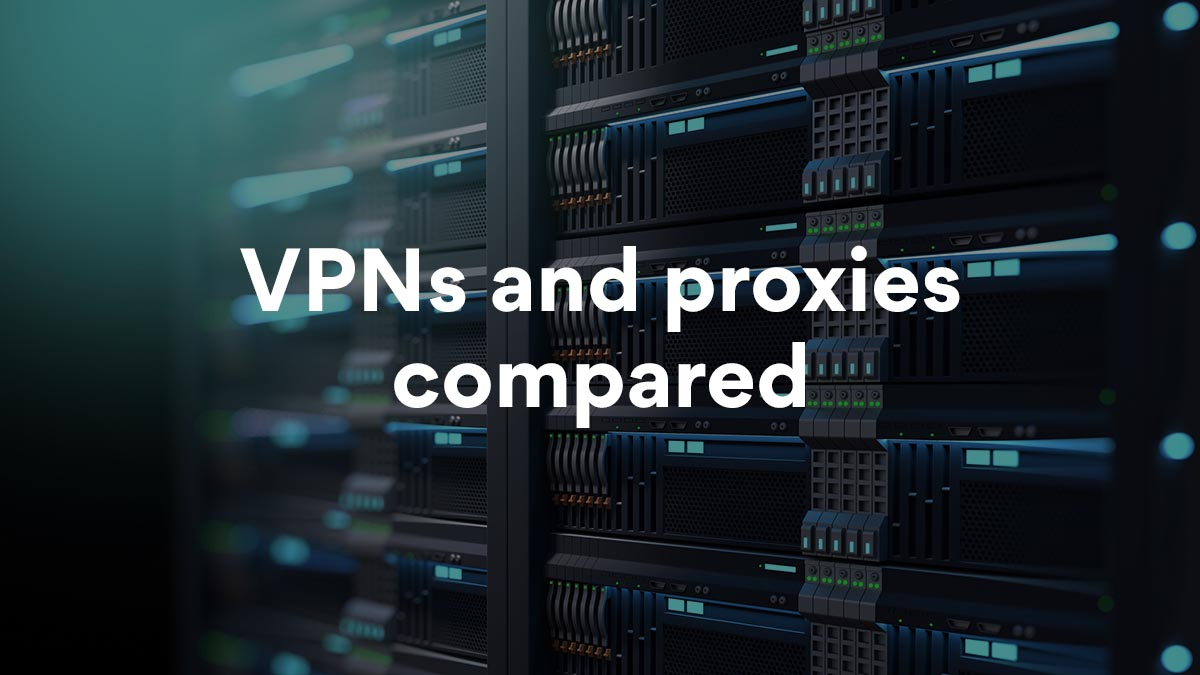 VPN vs Proxy: What Are the Main Differences? | NordVPN