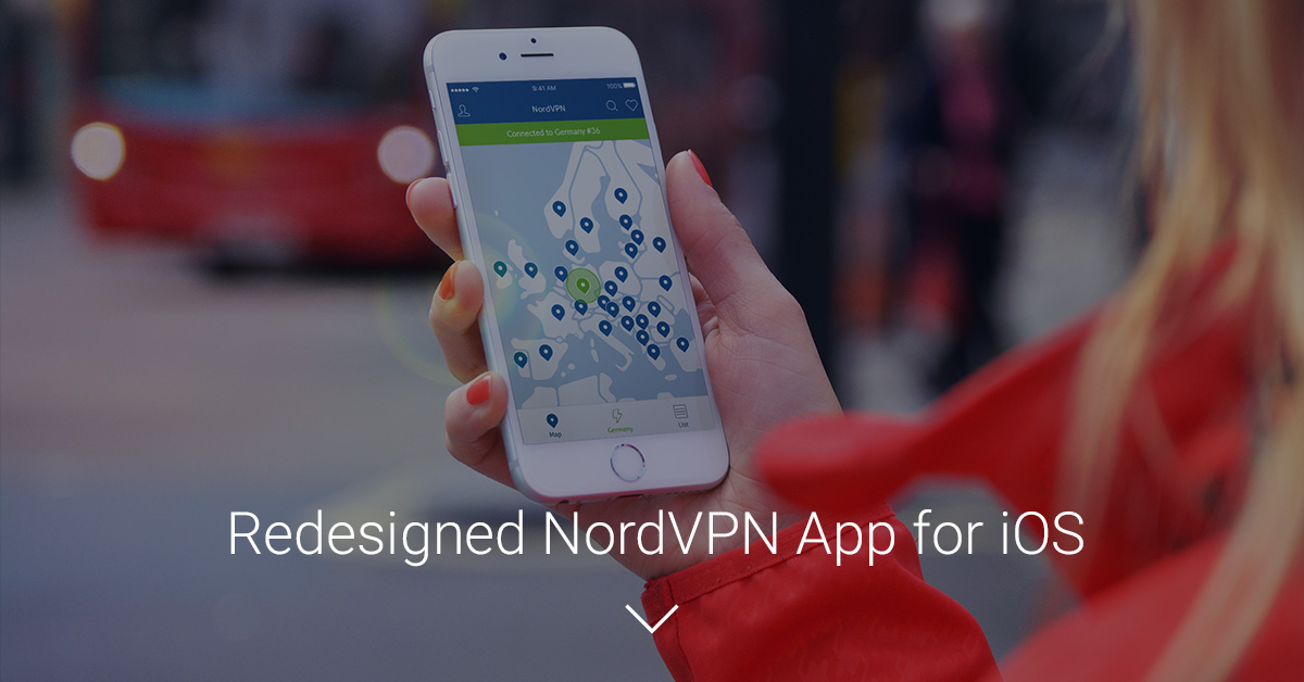 Redesigned NordVPN app for iOS available now!