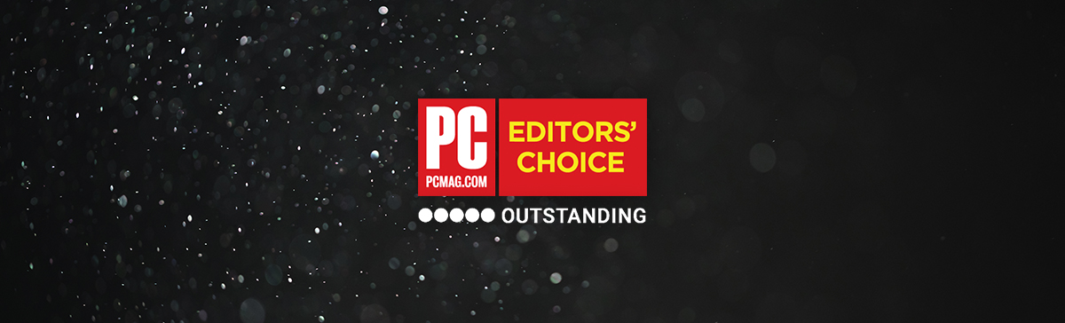 PC MAG's Editor's Choice - Outstanding!