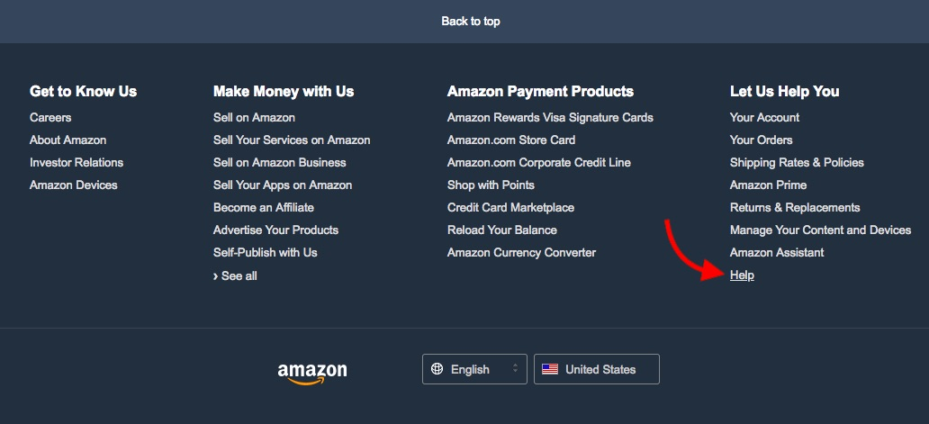 "Scroll to the bottom of Amazon's homepage and find ""Help"""