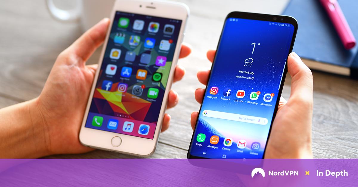 iOS vs Android: 2019 Security Comparison | NordVPN
