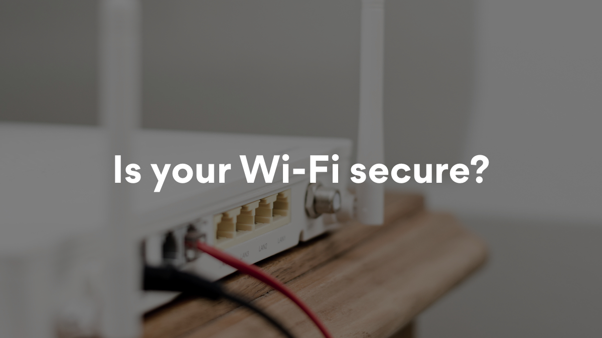 Personal Wi-Fi safety tips