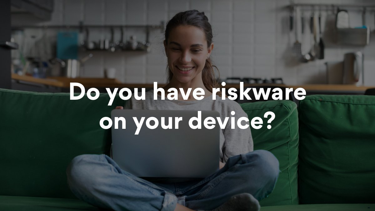 How to recognize and protect yourself from riskware