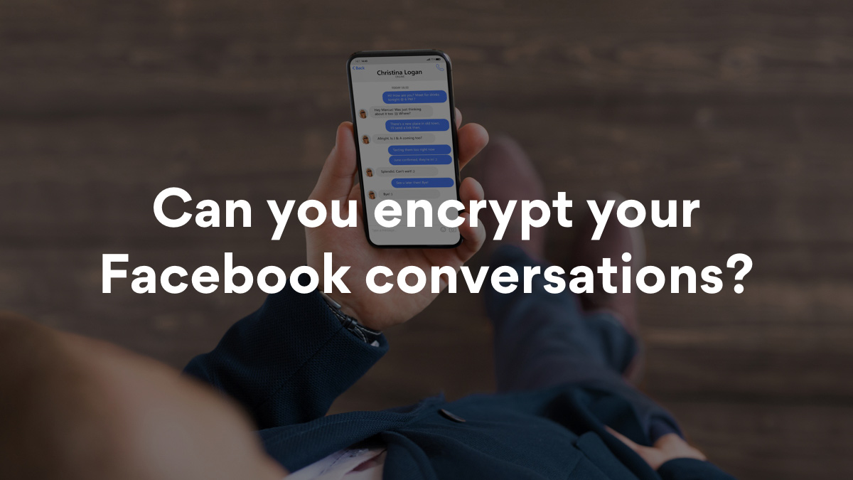 How to start a Facebook secret conversation