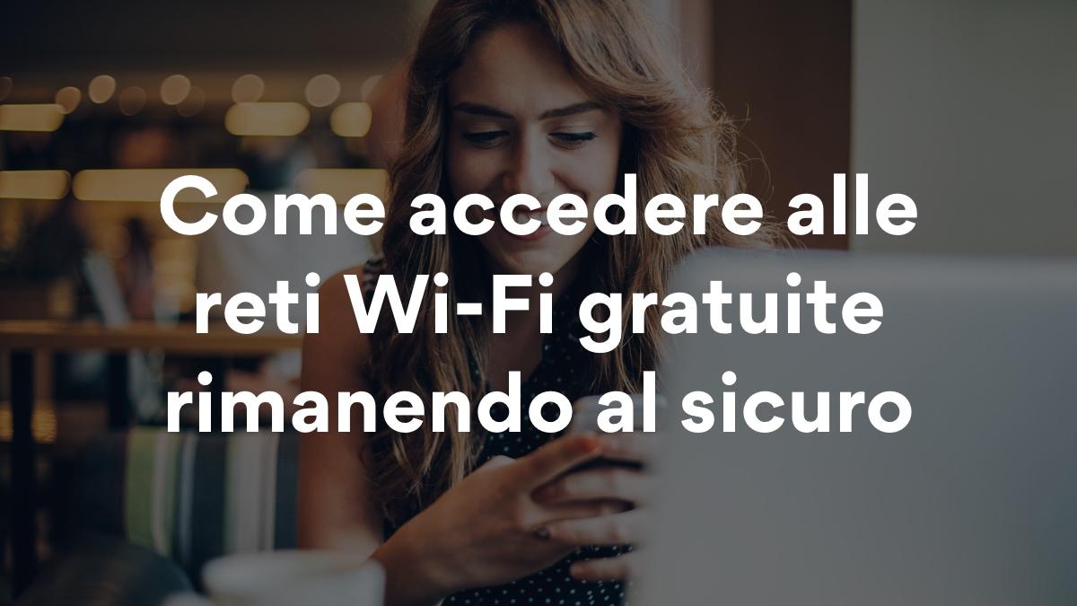 Come avere WiFi gratis